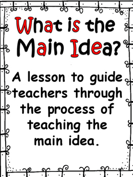 Teaching Main Idea and Details: Teacher's Guide and Practi