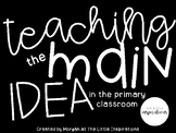 Teaching Main Idea in the Primary Classroom