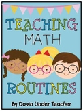 Teaching Math Routines... so you can work with small groups