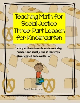 Teaching Math for Social Justice Three-Part Lesson for Kindergarten