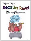 Teaching Methodology of Rockin' Robin's Recorder Rave