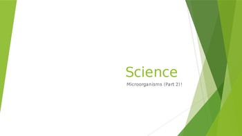 Teaching Microorganisms with Phenomena (Part 2) Powerpoint