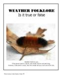 Weather Folklore - True or False ?