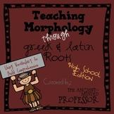 Teaching Morphology through Greek and Latin Roots