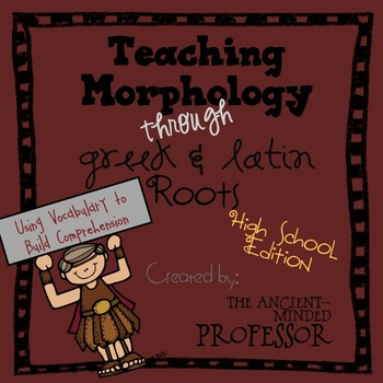 Teaching Morphology through Greek and Latin Roots