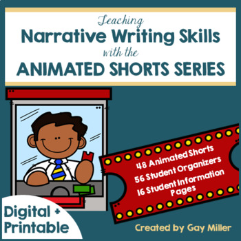 Teaching Narrative Writing Skills with Animated Short Films Digital + Printable