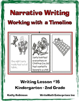 Teaching Narrative Writing - Working with a Timeline - K, 1st, 2nd Grade