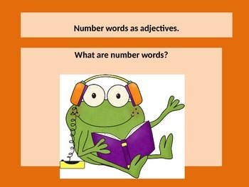 Teaching Number Words as Adjectives with a POWERPOINT Presentation. Lesson