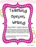 Teaching Opinion Writing: Using Facts to Support Opinions