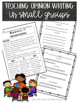 Teaching Opinion Writing in Small Groups