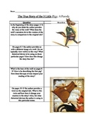 "Teaching Parody using the book ""The True Story of the Three Little Pigs"""