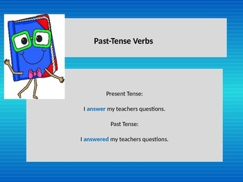 Teaching Past-Tense Verbs with a POWERPOINT Presentation. Lesson.