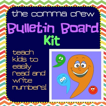 Teaching Place Value - The Comma Crew Bulletin Bd Kit & Desktop Plates pdf