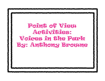 Teaching Point of View with Voices in the Park