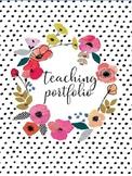 Teaching Portfolio Editable: Floral