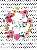 Teaching Portfolio Editable: Floral