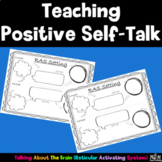 Teaching Positive-Self Talk (RAS Setting)