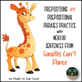 Preposition and Prepositional Phrase Practice with Mentor Sentences