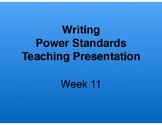 Teaching Presentations Week 11 - Writing Power Standards - Grade Six