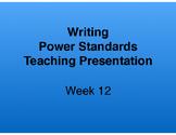 Teaching Presentations Week 12 - Writing Power Standards - Grade Six