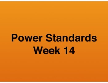 Teaching Presentations Week 14 - Language Arts Power Standards - Grade Six