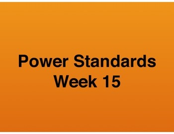 Teaching Presentations Week 15 - Language Arts Power Standards - Grade Six