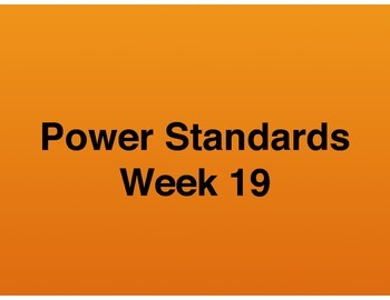 Teaching Presentations Week 19 - Language Arts Power Standards - Grade Six