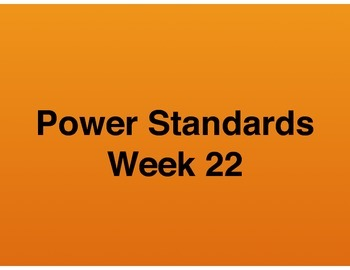 Teaching Presentations Week 22 - Language Arts Power Standards - Grade Six