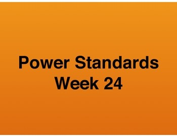 Teaching Presentations Week 24 - Language Arts Power Standards - Grade Six