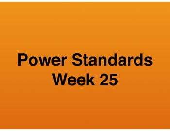 Teaching Presentations Week 25 - Language Arts Power Standards - Grade Six