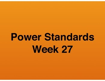 Teaching Presentations Week 27 - Language Arts Power Standards - Grade Six