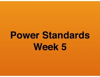 Teaching Presentations Week 5 - Language Arts Power Standards - Grade Six