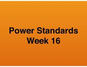 Teaching Presentations Week 16 - Language Arts Power Standards - Grade Six