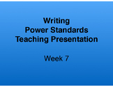 Teaching Presentations Week 7 - Writing Power Standards - Grade Six