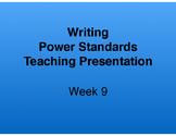 Teaching Presentations Week 9 - Writing Power Standards - Grade Six