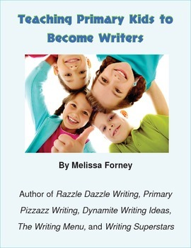 Teaching Primary Kids to Become Writers