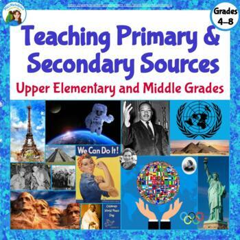 Teaching Primary and Secondary Sources: Upper Elementary and Middle Grades