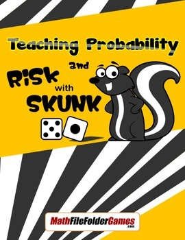 Teaching Probability and Risk with SKUNK