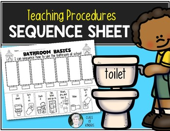 Teaching Procedures {How To Use the Bathroom at School } Sequence Activity