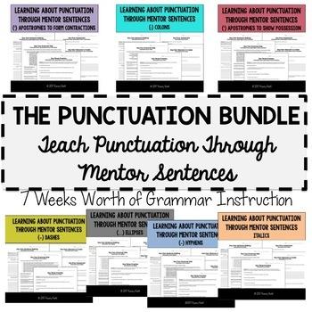 Teaching Punctuation Through Mentor Sentences: Seven Weeks of Instruction BUNDLE