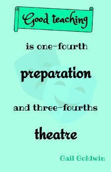 Teaching Quotes: Good Teaching Theatre 2.0