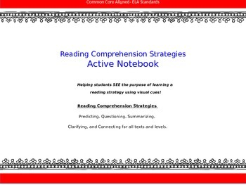 Reading Comprehension Strategies- Active Notebook