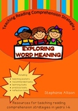 Teaching Reading Strategies - Exploring Word Meaning.