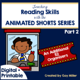 Teaching Reading and Writing Skills with Animated Shorts Pt 2 Digital+Printable