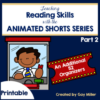Teaching Reading and Writing Skills with Animated Shorts Pt 2 Printable