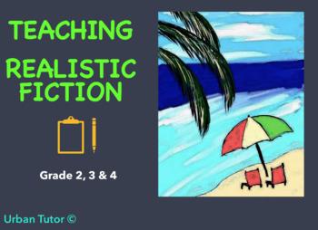 Teaching Realistic Fiction (grade 2, 3 & 4)