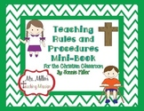 Teaching Rules and Procedures for the Christian Classroom Mini-Book