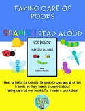 Teaching Rules and Routines:  Caring About Books - SPANISH