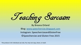 Teaching Sarcasm