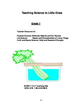Teaching Science to Little Ones - A Year of Lesson Plans for Grade 1